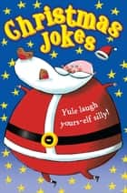 Christmas Jokes ebook by Macmillan, Macmillan Children's Books