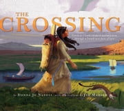 The Crossing ebook by Donna Jo Napoli,Jim Madsen
