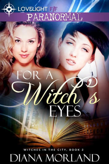For a Witch's Eyes ebook by Diana Morland