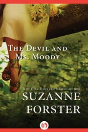 The Devil and Ms. Moody ebook by Suzanne Forster