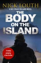 The Body on the Island ebook by