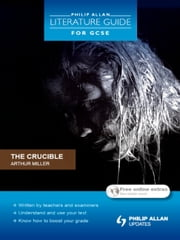 Philip Allan Literature Guide (for GCSE): The Crucible ebook by Shaun McCarthy,Jeanette Weatherall