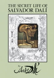 The Secret Life of Salvador Dalí ebook by Salvador Dali