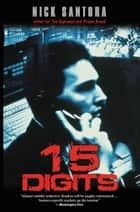 Fifteen Digits ebook by Nick Santora
