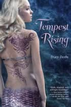 Tempest Rising ebook by Tracy Deebs