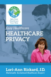 Healthcare Privacy ebook by Lori-Ann Rickard