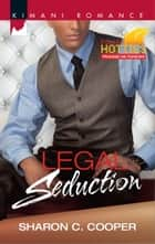 Legal Seduction ebook by Sharon C. Cooper