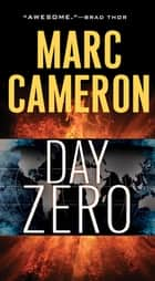 Day Zero - A Jericho Quinn Thriller ebook by