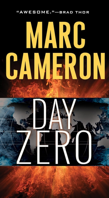 Day Zero - A Jericho Quinn Thriller ebook by Marc Cameron