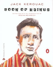 Book of Haikus ebook by Jack Kerouac,Regina Weinreich