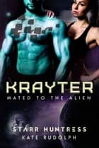 Krayter ebook by Kate Rudolph, Starr Huntress
