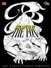 APOCALYPSE OF THE FOX - Reincarnazione - DARK SHONEN MANGA - MANGASENPAI ebook by Fabrizio Francato