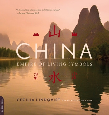 China - Empire of Living Symbols ebook by Cecilia Lindqvist
