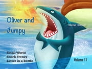 Oliver and Jumpy, Volume 11 ebook by Werner Stejskal
