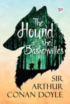 The Hound of the Baskervilles ebook by Sir Arthur Conan Doyle, GP Editors