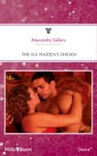 The Ice Maiden's Sheikh ebook by