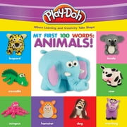 PLAY-DOH: My First 100 Words: Animals ebook by Robyn Natelson