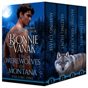 Werewolves of Montana Volume 1 ebook by Bonnie Vanak