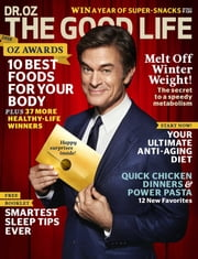 Dr. Oz The Good Life - Issue# 2 - Hearst Communications, Inc. magazine