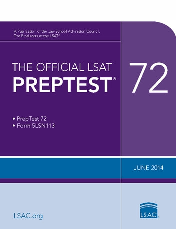 The Official LSAT PrepTest 72 - (Jun 2014) ebook by Law School Admission Council