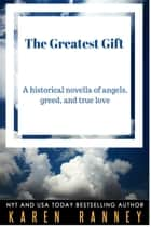 The Greatest Gift ebook by