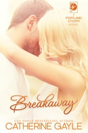 Breakaway ebook by Catherine Gayle