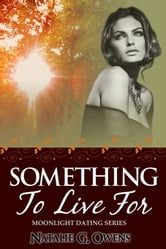 Something to Live for ebook by Natalie G. Owens