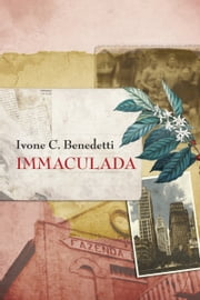 Immaculada ebook by Ivone C. Benedetti