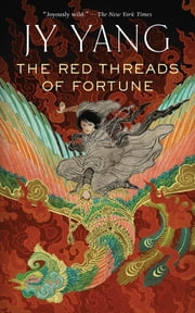 The Red Threads of Fortune ebook by JY Yang