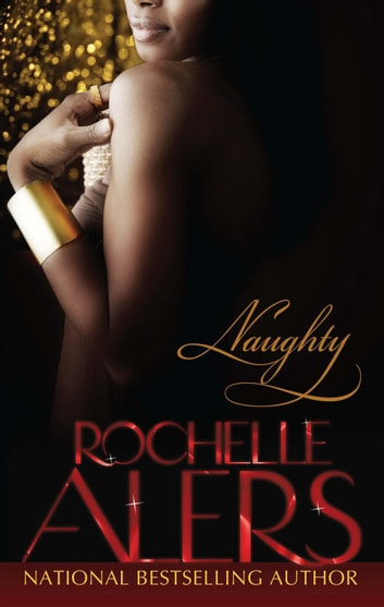 Naughty ebook by Rochelle Alers