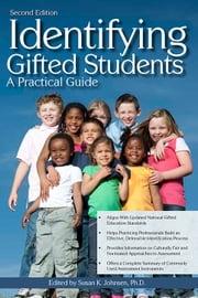 Identifying Gifted Students - A Practical Guide ebook by Susan Johnsen, Ph.D.