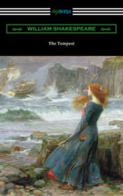 The Tempest (Annotated by Henry N. Hudson with an Introduction by Charles Harold Herford) ebook by William Shakespeare