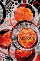 Armour ebook by John Kinsella
