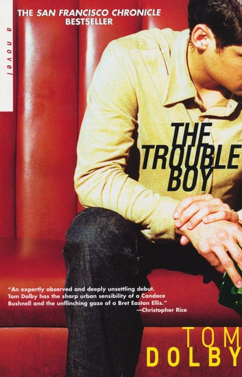 The Trouble Boy ebook by Tom Dolby