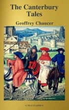 The Canterbury Tales (Best Navigation, Free AudioBook) ( A to Z Classics) ebook by Geoffrey Chaucer, A to Z Classics