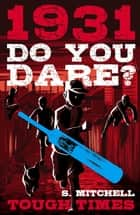 Do You Dare? Tough Times ebook by Simon Mitchell