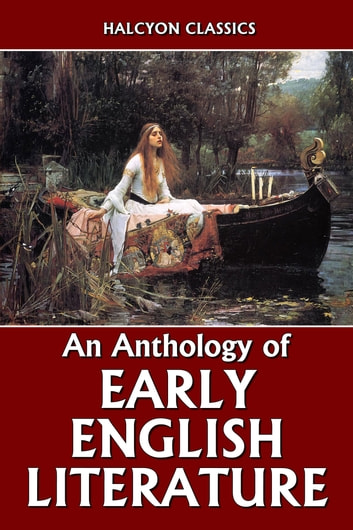 An Anthology of Early English Literature ebook by Various