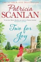 Two For Joy ebook by Patricia Scanlan