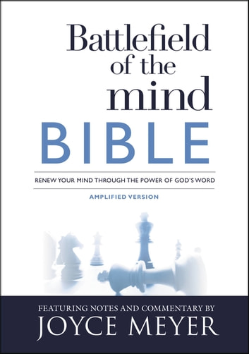 Battlefield of the Mind Bible - Renew Your Mind Through the Power of God's Word ebook by Joyce Meyer