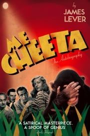 Me Cheeta: The Autobiography ebook by Cheeta
