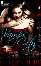Vamps in the City ebook by Crissy Smith