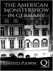The American Monstershow in Germany ebook by David Pawn