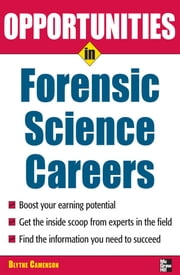 Opportunities in Forensic Science ebook by Blythe Camenson