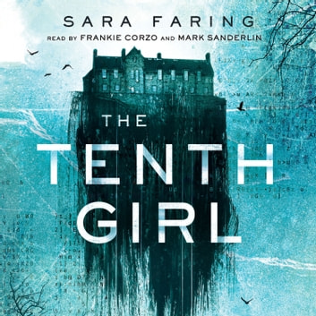 The Tenth Girl audiobook by Sara Faring