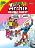 World of Archie Double Digest #25 ebook by Various