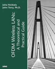 OFDM Wireless LANs: A Theoretical and Practical Guide ebook by Heiskala, John