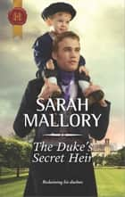 The Duke's Secret Heir ebook by Sarah Mallory