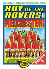 Roy of the Rovers Volume 1 ebook by Tom Tully,David Sque