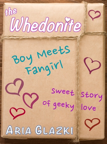 The Whedonite ebook by Aria Glazki