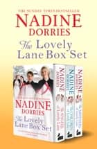 The Lovely Lane Box Set - Books 1-3 ebook by Nadine Dorries